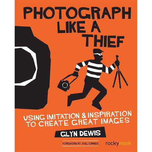 Glyn Dewis Photograph Like a Thief
