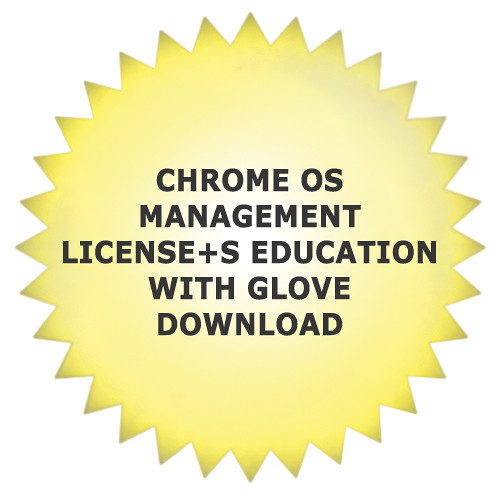 Google Chrome OS Management License+S Education With Glove Download