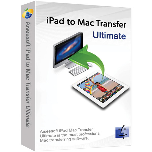 Great Harbour Software Aiseesoft iPad to Mac Transfer Ultimate (Download)