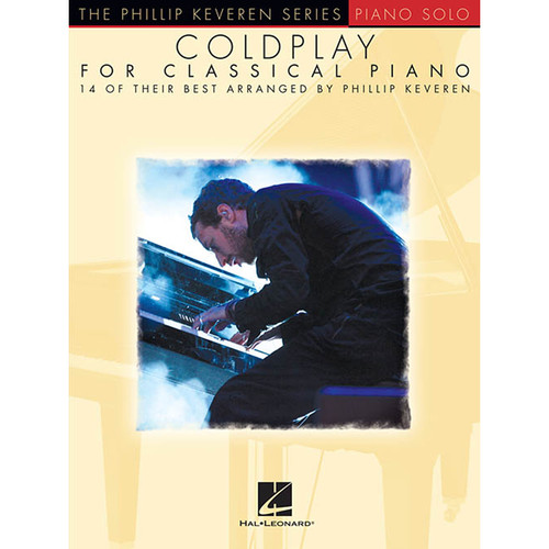 Hal Leonard Songbook: Coldplay for Classical Piano (Phillip Keveren Series, Paperback)