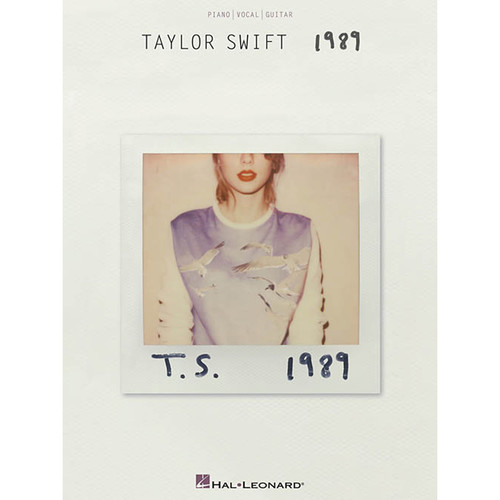 Hal Leonard Songbook: Taylor Swift 1989 - Piano/Vocal/Guitar Arrangements (Paperback)