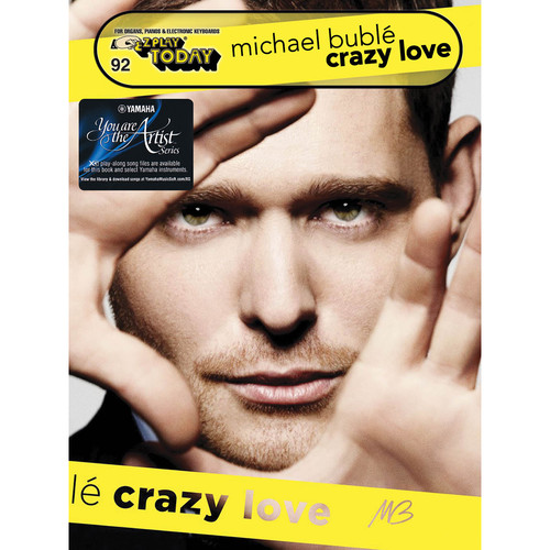 Hal Leonard Michael Bublé - Crazy Love with Yamaha You Are the Artist XG Play-Along Song Files
