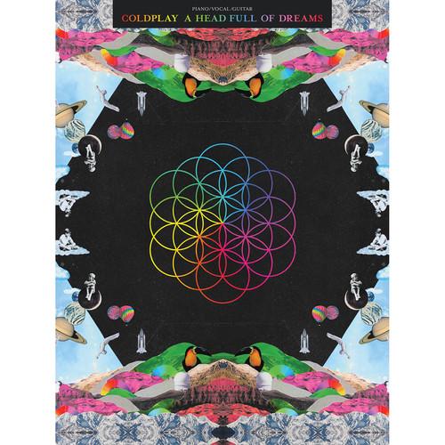 Hal Leonard Songbook: Coldplay - A Head Full of Dreams - Piano/Vocal/Guitar Arrangements (Paperback)