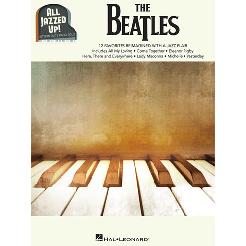 Hal Leonard Songbook: The Beatles All Jazzed Up! - Piano Arrangements (Paperback)