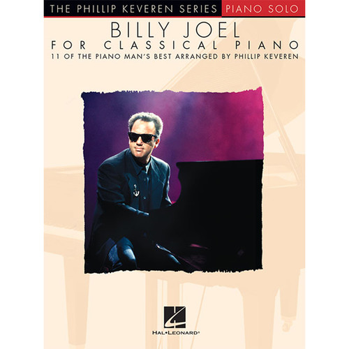 Hal Leonard Songbook: Billy Joel for Classical Piano (Phillip Keveren Series, Paperback)