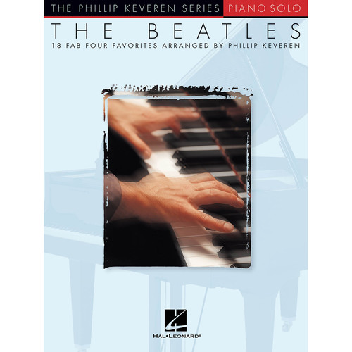 Hal Leonard Songbook: The Beatles for Solo Piano (Phillip Keveren Series)