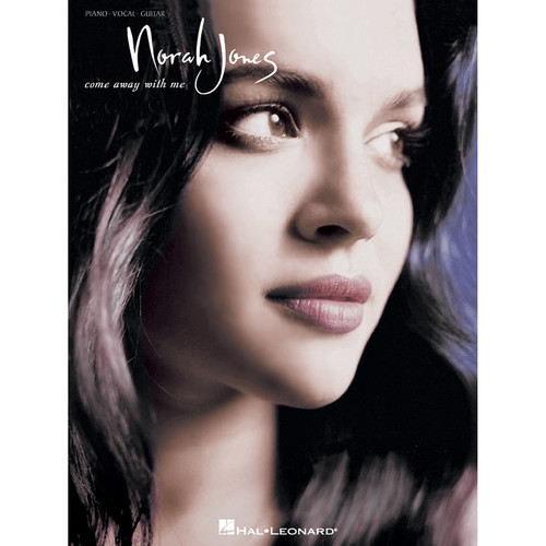Hal Leonard Songbook: Norah Jones Come Away with Me - Piano/Vocal/Guitar Arrangements