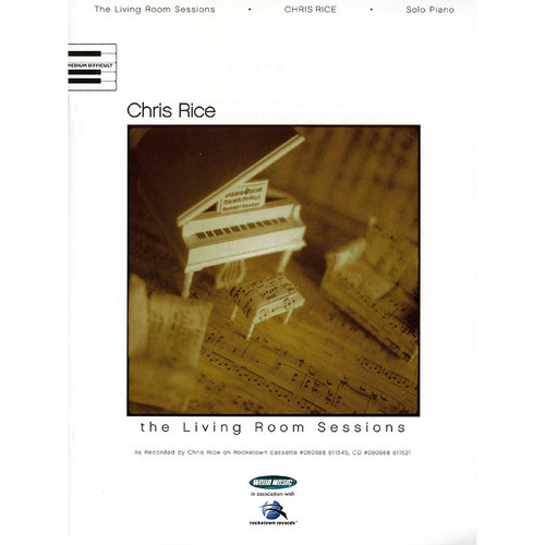 Hal Leonard Songbook: Chris Rice - The Living Room Sessions - Piano Solo Arrangements (Personality Series)