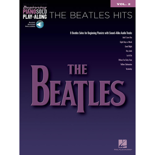 Hal Leonard Songbook: The Beatles Hits - Piano Solo Arrangements for Beginners (Volume 2, Paperback, Play-Along Series)