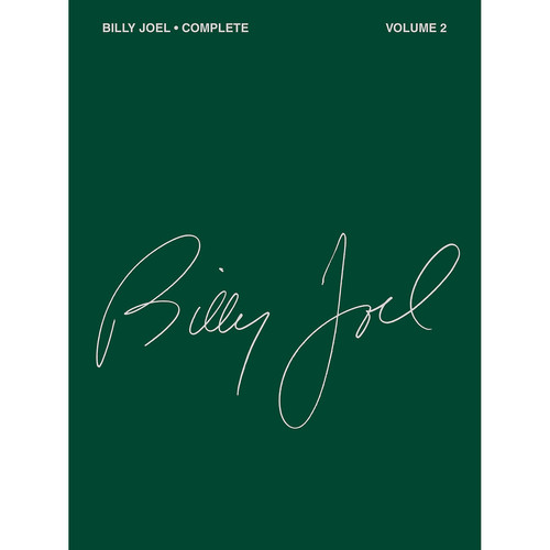 Hal Leonard Songbook: Billy Joel Complete Volume 2, Piano/Vocal/Guitar Arrangements