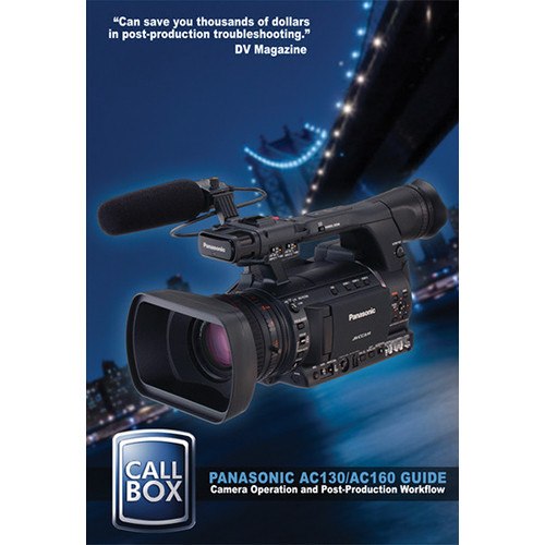 High Road Productions Training Video: Panasonic AC130 / AC160 Guide (Download)