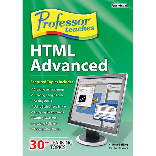 Individual Software Professor Teaches HTML Advanced (Download)