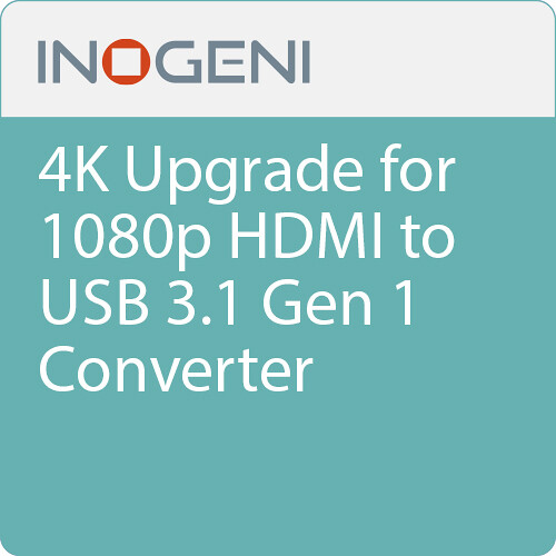 INOGENI 4K Upgrade for 1080p HDMI to USB 3.1 Gen 1 Converter (Electronic Download)
