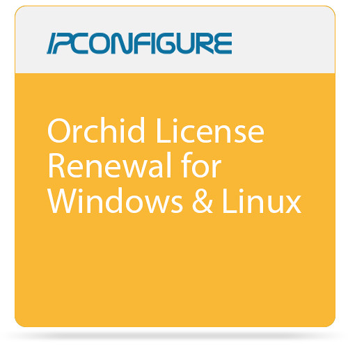 IPConfigure Orchid License Renewal for Windows & Linux