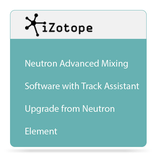 iZotope Neutron Advanced Mixing Software with Track Assistant Plug-In Bundle (Upgrade from Neutron Elements, Download)