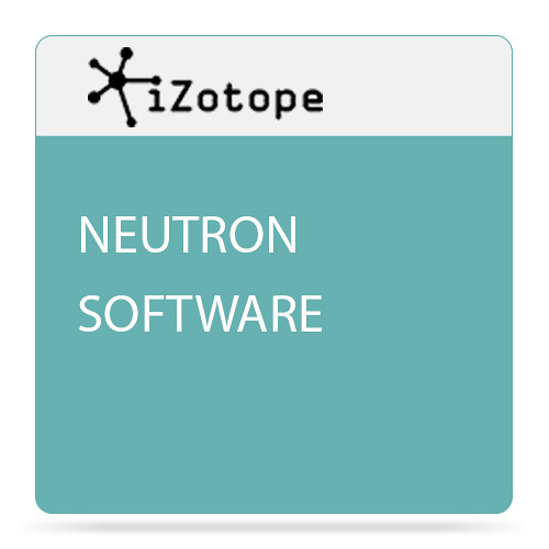iZotope Neutron Mixing Software with Track Assistant - Plug-In (Crossgrade, Download)