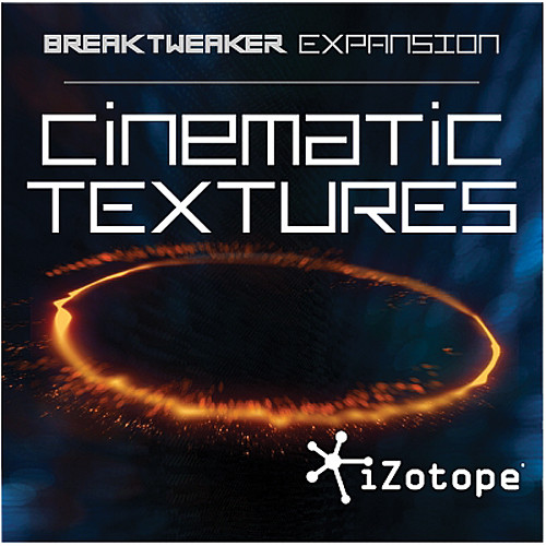 iZotope Cinematic Textures - Expansion Library for BreakTweaker Software Drum Machine (Download)