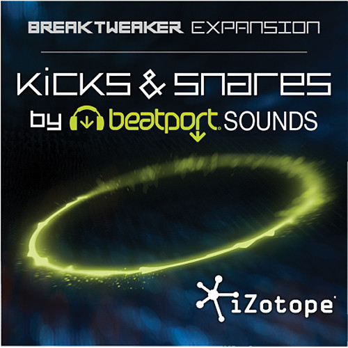iZotope Kicks and Snares by Beatport Sounds - BreakTweaker Expansion Library (Download)