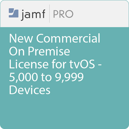 Jamf Commercial - New/  Jamf Pro On Premise  License for tvOS - 5000 to 9999 Devices