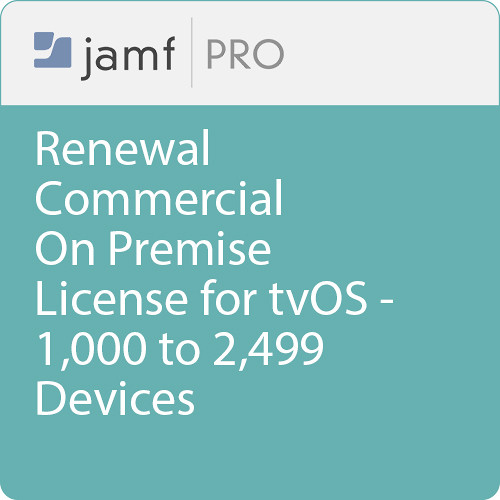 Jamf Commercial - Renewal/  Jamf Pro On Premise  License for tvOS - 1000 to 2499 Devices