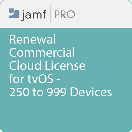 Jamf Commercial - Renewal/  Jamf Pro Cloud  License for tvOS - 250 to 999 Devices