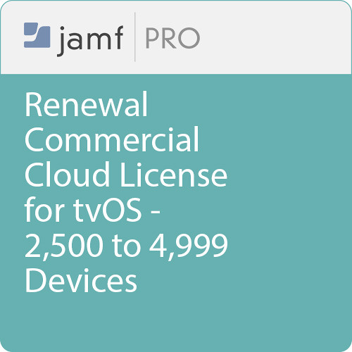 Jamf Commercial - Renewal/  Jamf Pro Cloud  License for tvOS - 2500 to 4999 Devices