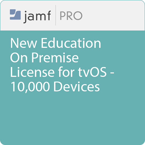 Jamf Education - New/  Jamf Pro On Premise  License for tvOS -10000 Devices