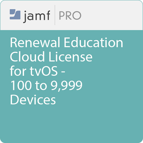 Jamf Education - Renewal/ Jamf Pro Cloud  License for tvOS -100 to 9999 Devices