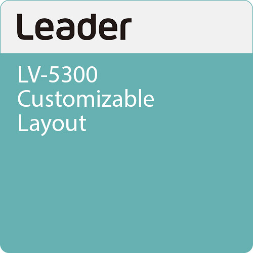 Leader LV-5300 Customizable Layout