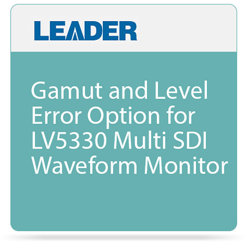 Leader Gamut and Level Error Option for LV5330 Multi SDI Waveform Monitor