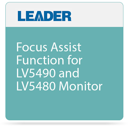 Leader Focus Assist Function for LV5490 and LV5480 Monitor