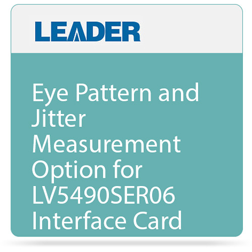 Leader Eye Pattern and Jitter Measurement Option for LV5490SER06 Interface Card