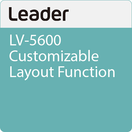 Leader LV-5600 Customizable Layout Function