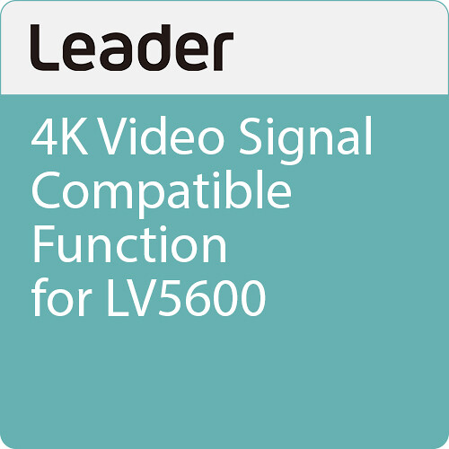 Leader 4K Video Signal Compatible Function For LV5600