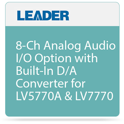 Leader 8-Ch Analog Audio I/O Option with Built-In D/A Converter for LV5770A & LV7770