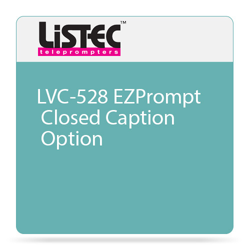 Listec Teleprompters LVC-528 EZPrompt Closed Caption Option