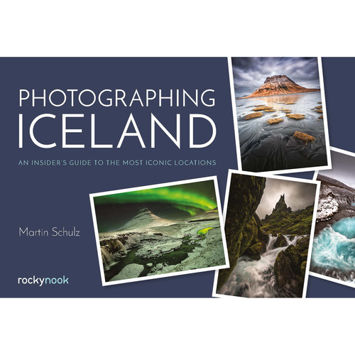 Martin Schulz Book: Photographing Iceland