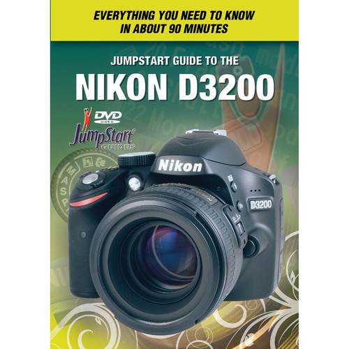 MasterWorks DVD: Jumpstart Guide to the Nikon D3200