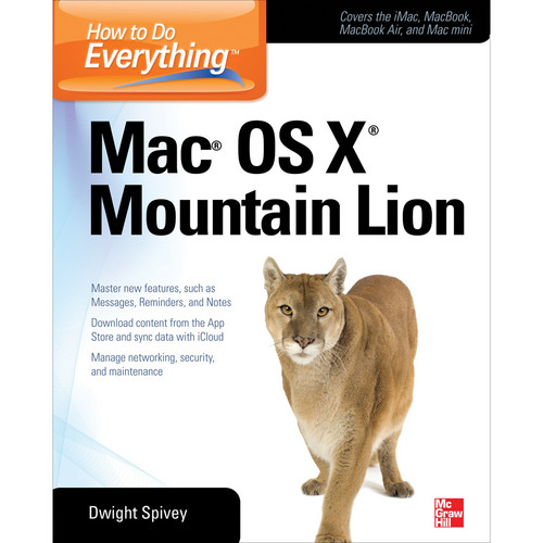McGraw-Hill Book: How to Do Everything Mac OS X Mountain Lion, 4th ed.