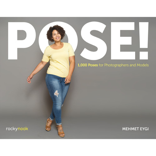 Mehmet Eygi POSE!: 1000 Poses for Photographers and Models