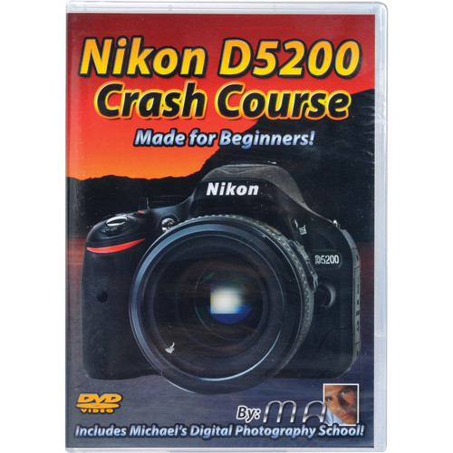 Michael the Maven DVD: Nikon D5200 Crash Course