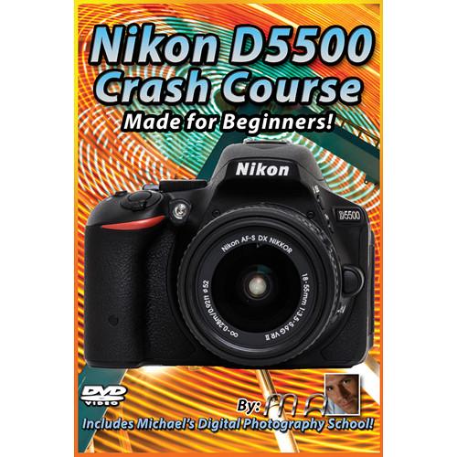 Michael the Maven DVD: Nikon D5500 Crash Course