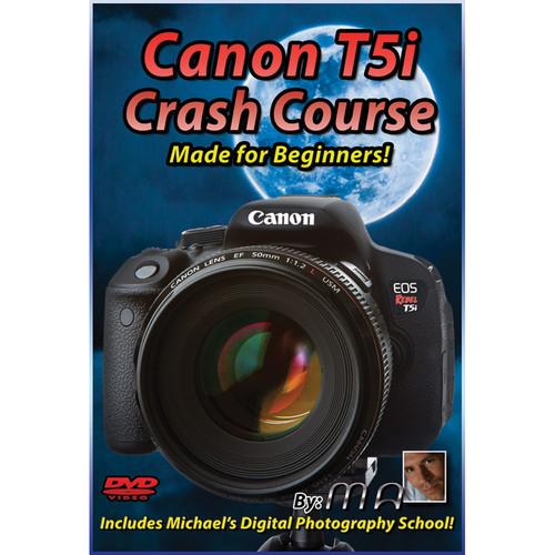 Michael the Maven DVD: Canon EOS Rebel T5i DSLR Camera Crash Course
