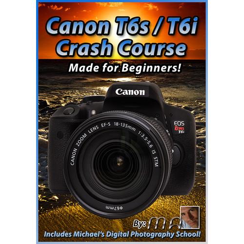 Michael the Maven Canon Rebel T6i/T6s Crash Course (DVD)