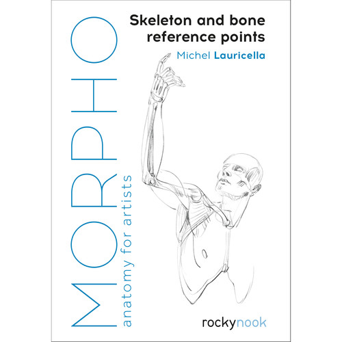 Michel Lauricella Book: MORPHO: Skeleton and Bone Reference Points