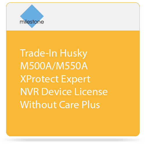 Milestone Trade-In of Husky M500A/M550A with XProtect Expert Device License without Care Plus