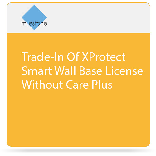 Milestone Trade-In of XProtect Smart Wall Base License without Care Plus