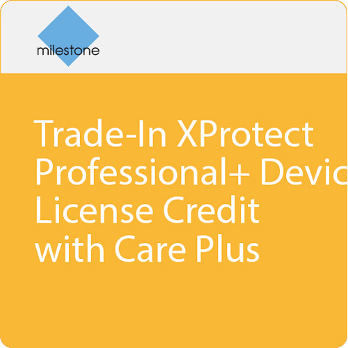 Milestone Trade-In XProtect Professional+ Device License Credit with Care Plus
