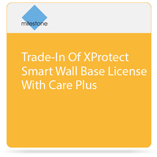 Milestone Trade-In of XProtect Smart Wall Base License with Care Plus