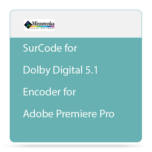 Minnetonka Audio SurCode for Dolby Digital 5.1 Encoder for Adobe Premiere Pro